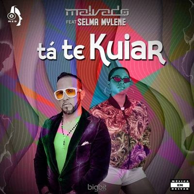 Dj Malvado feat Selma Mylene - Tá Te Kuiar