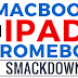 A Macbook • iPad • Chromebook Smackdown