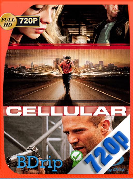 Celular (2004) 720p BDRip Dual Latino – Inglés [Subt. Esp] [GoogleDrive] [SYLAR]