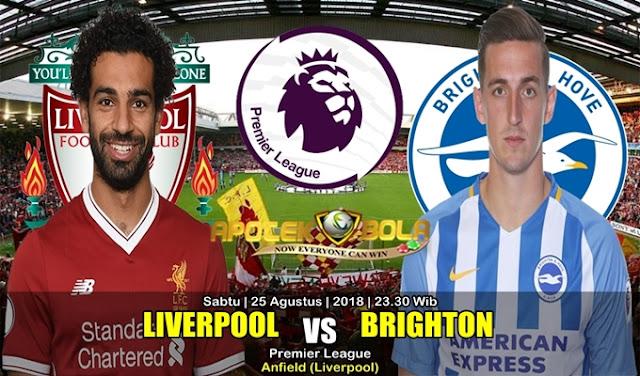 Prediksi Liverpool Vs Brighton Hove Albion 25 Agustus 2018