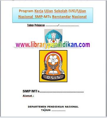Download Contoh Program Kerja Ujian Sekolah (US) SMP-MTs Berstandar Nasional librarypendidikan.com