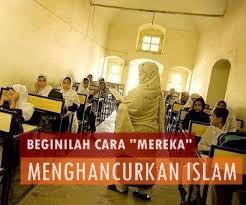 Beginilah Caranya Mereka Menghancurkan Islam
