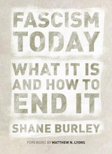 Cover of book Fascism Today: What It Is and How to End It