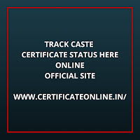 Track Caste Certificate Status Online