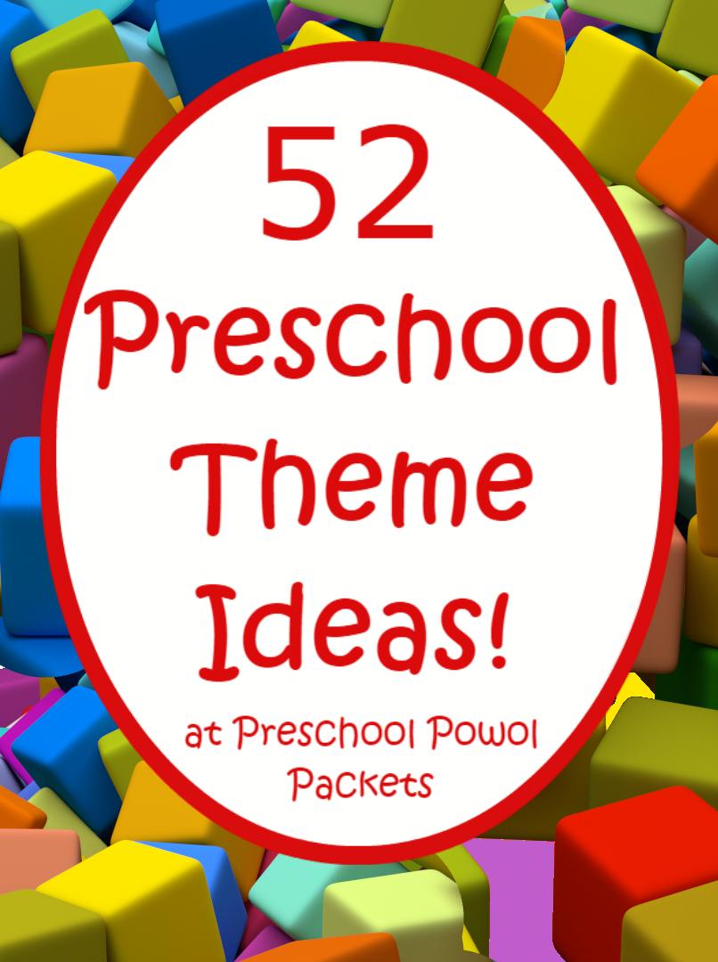 52 Preschool Themes (& FREE 2016-2017 Preschool Theme ...