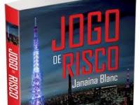 """Nova parceria: """"Jogo de Risco - Até onde uma mulher seria capaz de ir para destruir a vida de um homem?"""" da Escritora Nacional Janaina Blac"""