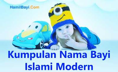 Kumpulan Nama Bayi laki-laki Islami Modern