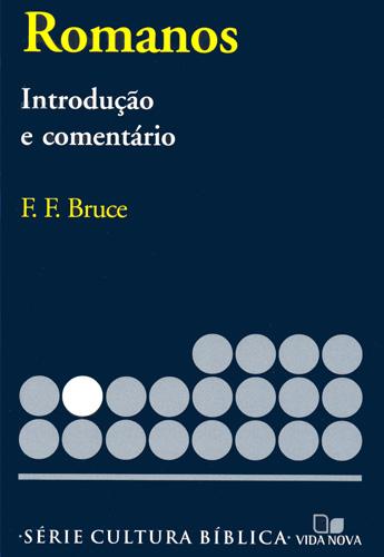 F. F. Bruce-Romanos-Introdução e Comentário-