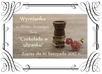 http://misiowyzakatek.blogspot.com/2017/12/czekolada-w-ubranku.html