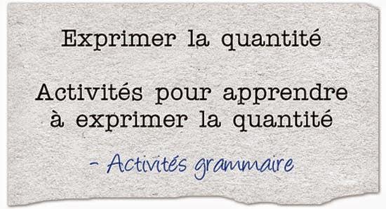 http://ticsenfle.blogspot.com.es/2014/10/comment-exprimer-la-quantite-en-francais.html