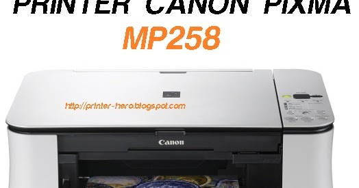 CANON MP258 CD WINDOWS XP DRIVER DOWNLOAD