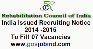 Rehabilitation Council of India Issued Recruiting Notice 2016 - 2017 To Fill 07 Vacancies