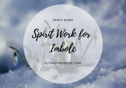 Spirit Work for Imbolc