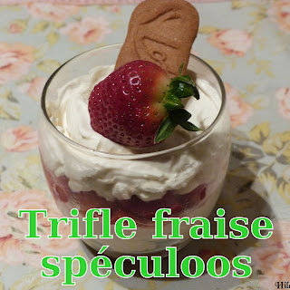 http://danslacuisinedhilary.blogspot.fr/2013/02/trifle-gourmand-fraise-speculoos-yummy.html
