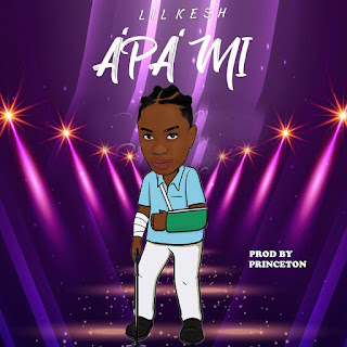 [Music] Lil Kesh - Apa Mi mp3 download