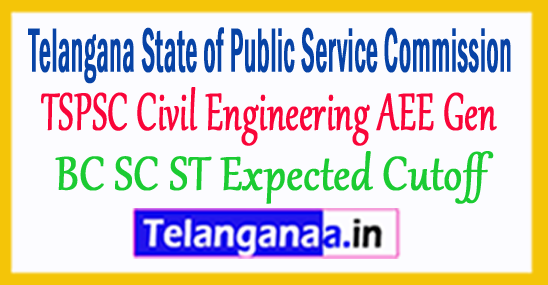 TSPSC Civil Engineering AEE Gen BC SC ST Expected Cutoff 2018