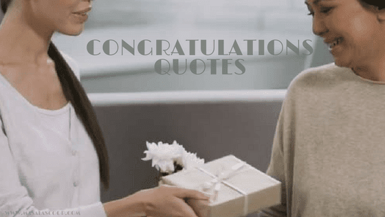 Congratulations Quotes ? Here comes the Sweetest of it all you have been waiting for.