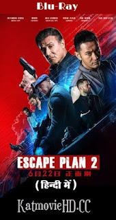 escape plan hindi