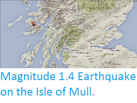 http://sciencythoughts.blogspot.co.uk/2015/03/magnitude-14-earthquake-on-isle-of-mull.html