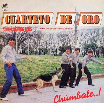 Cuarteto de Oro - Chumbale / Discos Terribles