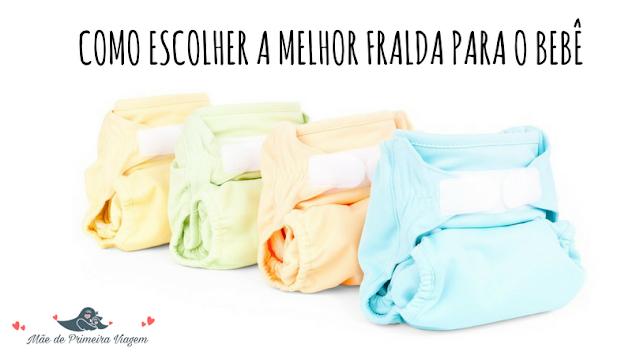 Como escolher a melhor fralda para o bebê