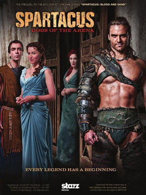 Spartacus Gods of the Arena – First Season (2011)