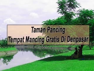 Taman Pancing Pemogan, Tempat Mancing Gratis Di Bali