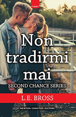 Non Tradirmi Mai (Second Chance Series Vol. 1) PDF