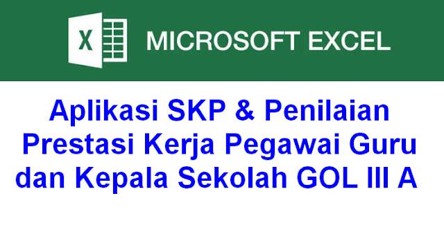Aplikasi SKP & Penilaian Prestasi Kerja Pegawai Guru dan Kepala Sekolah GOL III A