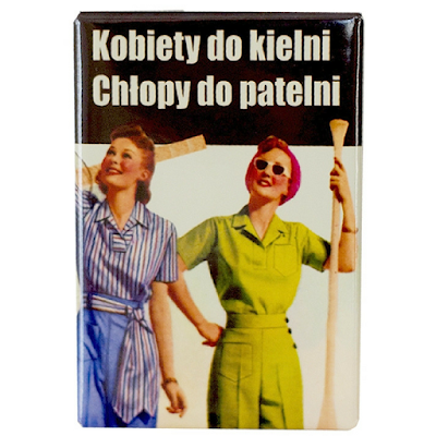 """Magnes na lodówkę PRL """"Kobiety do kielni"""""""