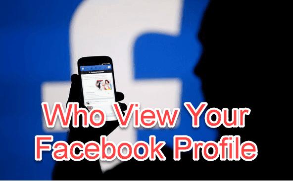 किसने देखा आपके फेसबुक प्रोफाइल कैसे जाने