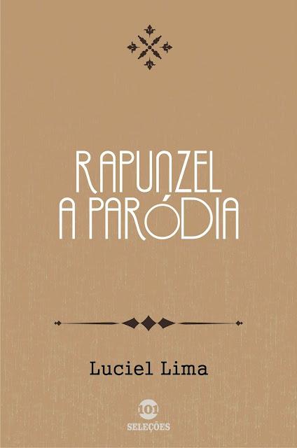 Rapunzel A paródia - Luciel Lima