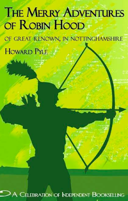 The Merry Adventures of Robin Hood - By Howard Pyle