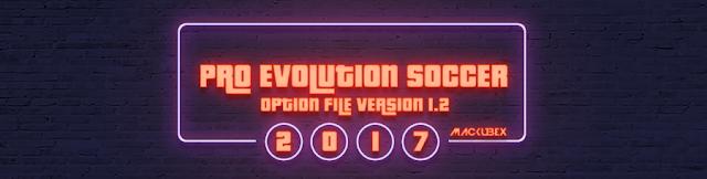 Option File PES 2017 untuk PTE 5.3 dari Mackubex V1.2