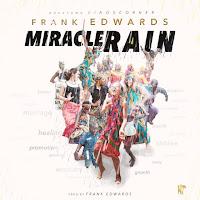Frank Edwards - Miracle Rain