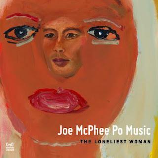Joe McPhee, The Loneliest Woman