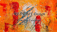 rest api design the complete guidelines