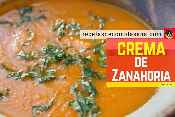 Crema de zanahoria receta de comida sana con esta deliciosa verdura