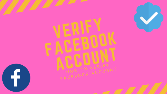 How To Create A Verified Facebook Account<br/>