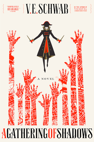 A Gathering of Shadows, A Darker Shade of Magic, V.E. Schwab