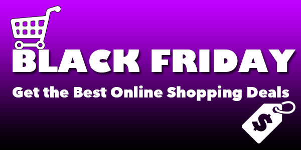 Black Friday 2018 - best online shopping deals