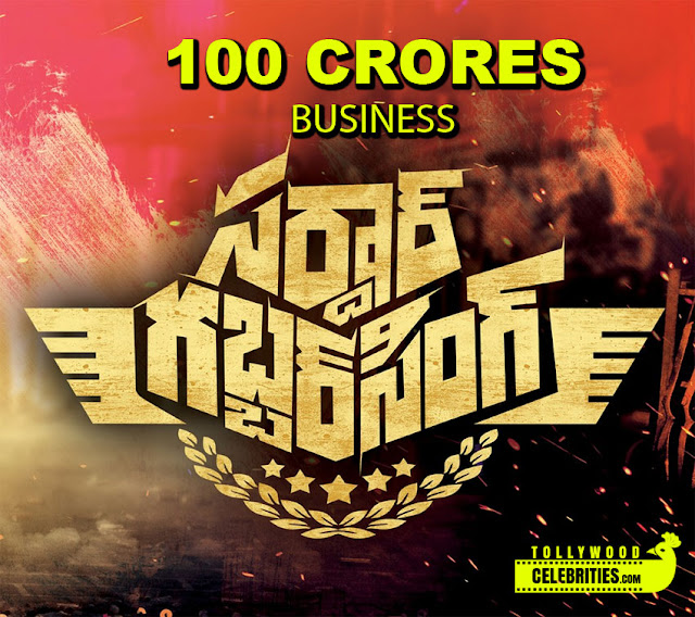 Sardaar Gabbar Singh 100 Crores business