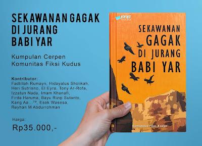 Antologi Cerpen Sekawanan Gagak di Jurang Babi Yar, komunitas fiksi kudus