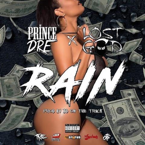#NewSingle Prince Dre (@PrinceOBLOCKDre) & Lost God (@LostGodTNE) - Rain