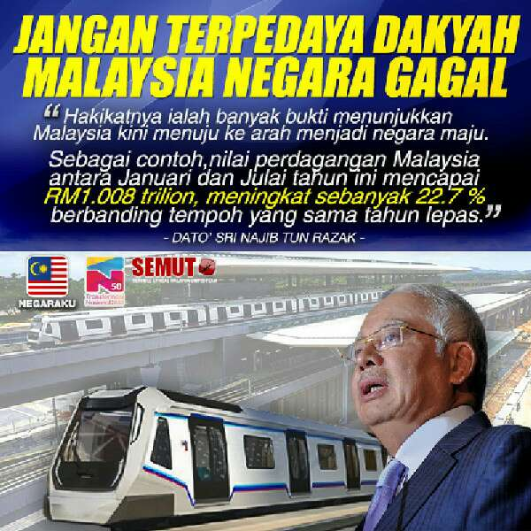 Jangan Terpengaruh Dengan Propaganda Negara Gagal: Najib