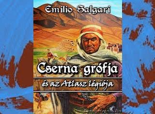 Emilio Salgari Cserna grófja és az Atlasz légiója