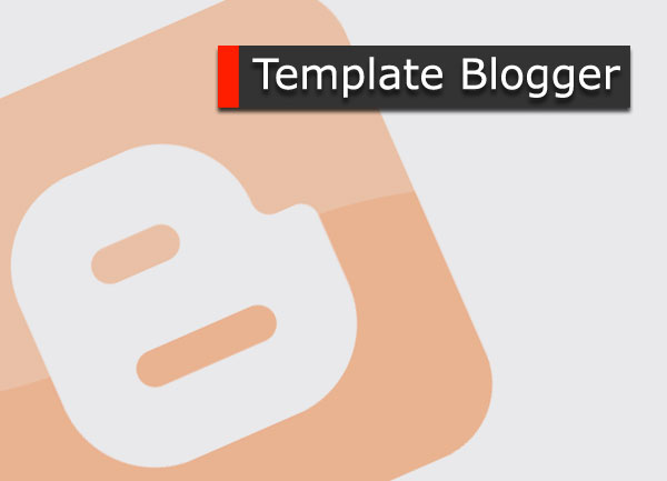ganti template blogger