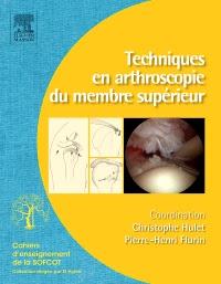 Techniques en Arthroscopie du Membre Supérieur PDF