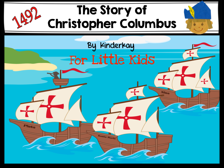Christopher Columbus And The Age Of Exploration For Kids: Columbus Day And Explorers