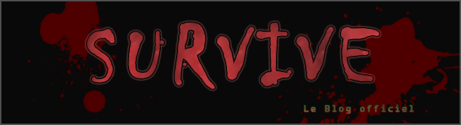 SURVIVE - Le blog officiel